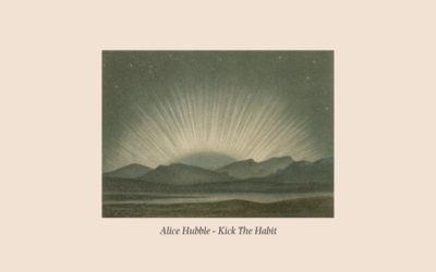 Alice Hubble - Kick The Habit