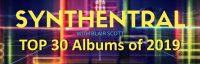 Synthentral Top 30 Albums of 2019 « Blair Scott: Synthentral