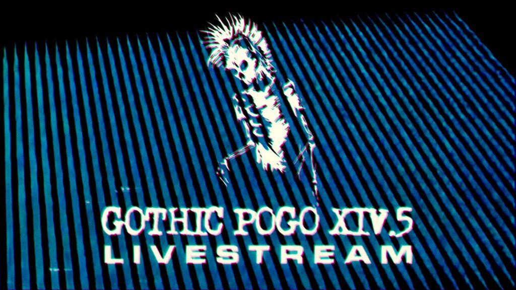 Gothic Pogo XIV.5 Livestream   Ident Still